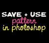 Save and use pattern